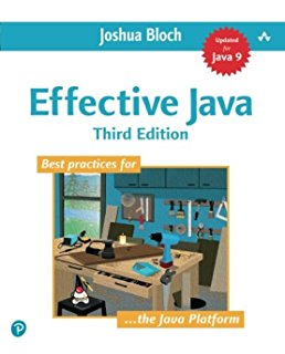 Effective Java (3rd Edition) by Joshua Bloch