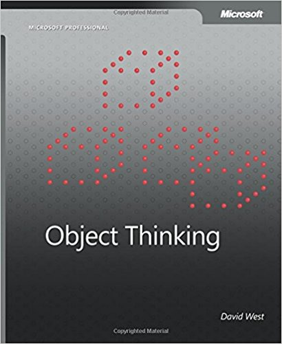 Object Thinking (Developer Reference) by David West